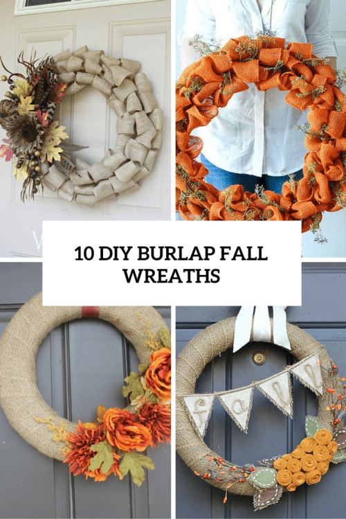 10 DIY Burlap Fall Wreaths For Cozy Rustic Decor
