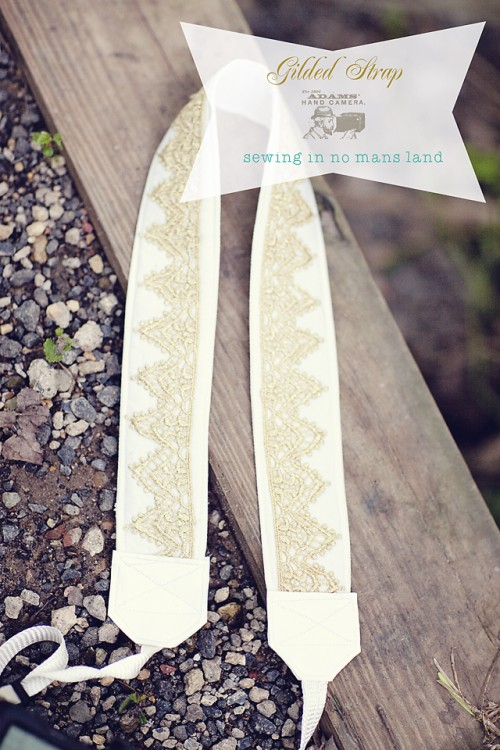 DIY Gilded Camera Strap (via sewinginnomansland)