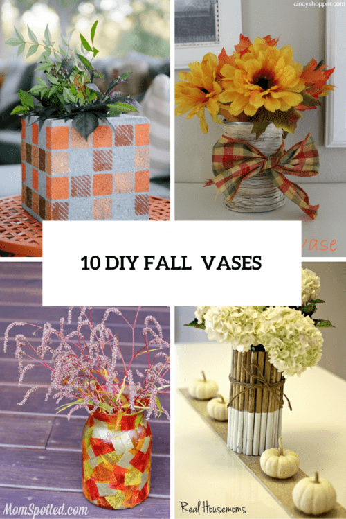 10 DIY Fall-Inspired Vases From Various Materials
