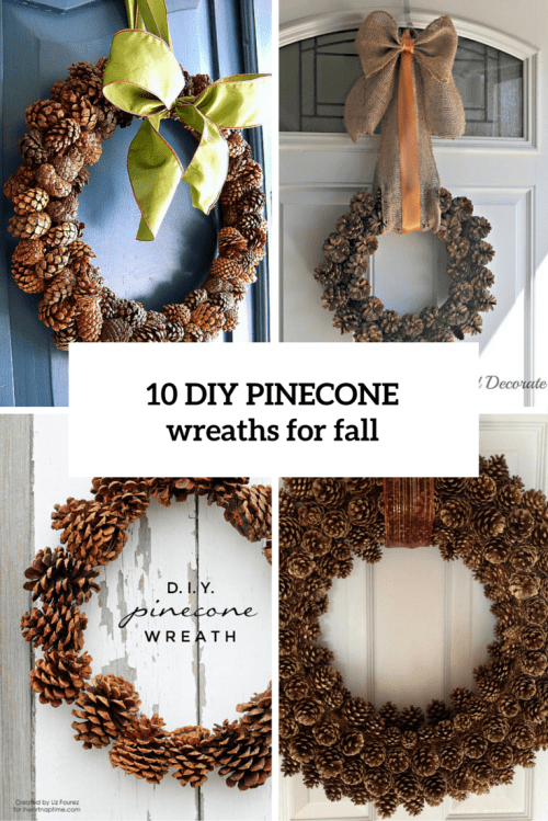 10 Easy DIY Fall Pinecone Wreaths You Need To Try