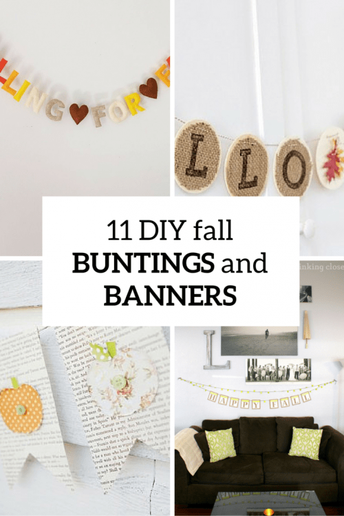 11 Simple And Cool DIY Fall Buntings And Banners