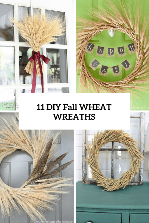 11 DIY Wheat Wreaths For Fall And Thanksgiving