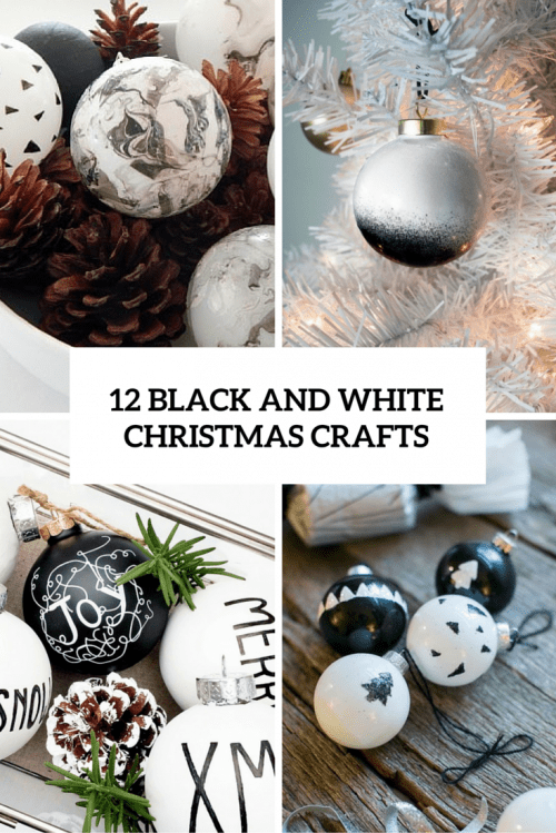 12 Black And White Christmas Crafts You Should Try