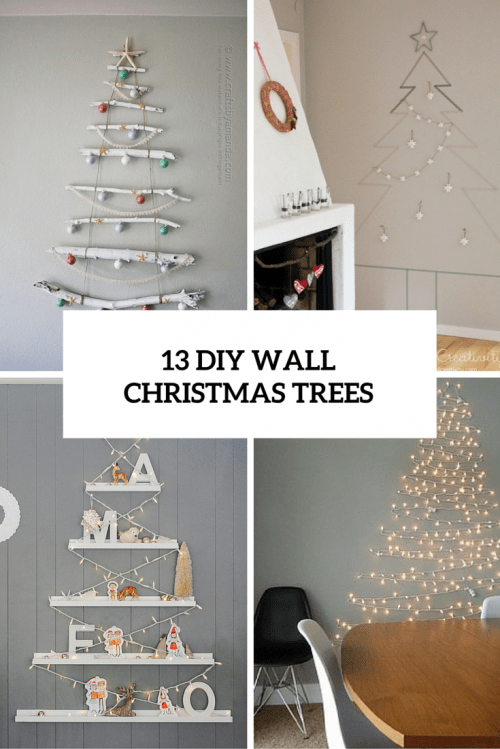 Original Holiday Decor 13 Diy Wall Christmas Trees
