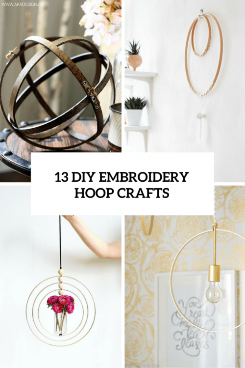 13 DIY Embroidery Hoop Crafts For Home Decor