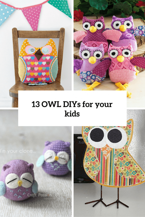 13 Fun And Cheerful DIY Owl Crafts For Your Kids