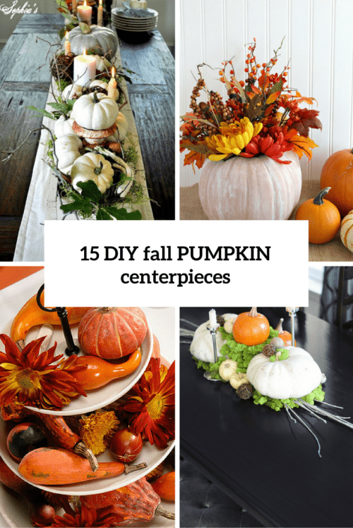 15 DIY Fall Pumpkin Centerpieces For Any Occasion