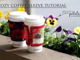 Cozy Coffee Sleeve Tutorial