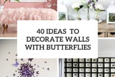 40 ideas to decorate walls with butterflies cover