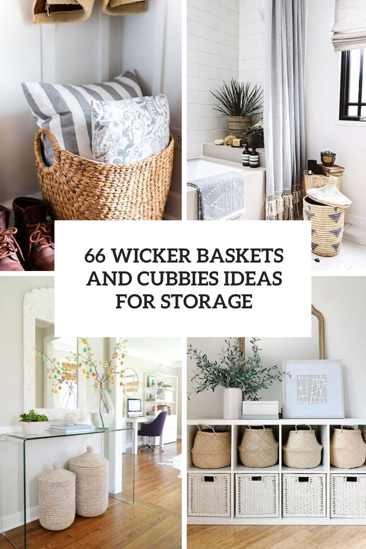 wicker baskets and cubbies ideas for storage cover