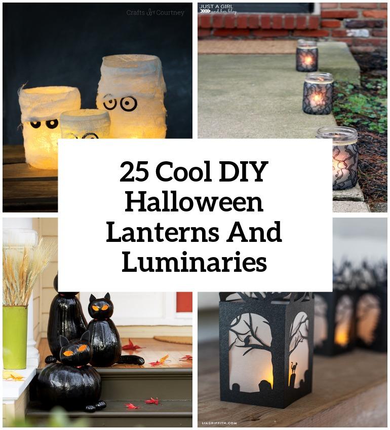 cool diy halloween lanterns and luminaries