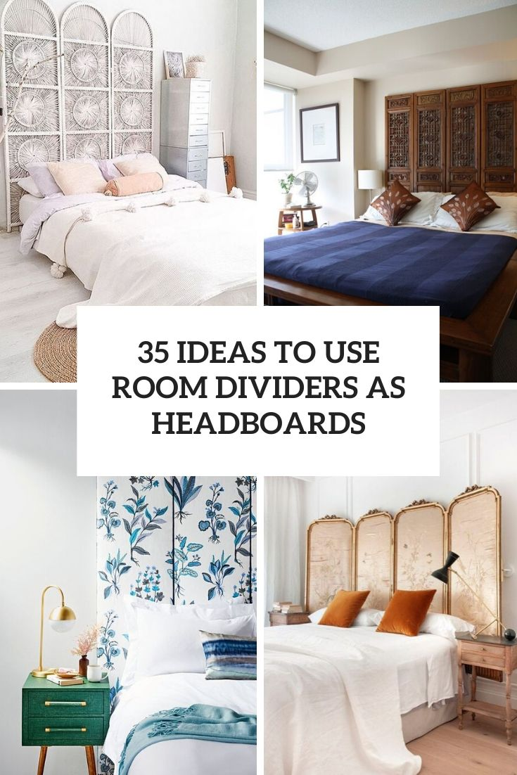 35 Ideas To Use Room Dividers As Headboards