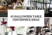45 halloween table centerpiece ideas cover