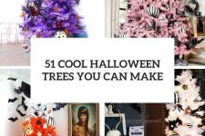 51 cool halloween trees you can make cover