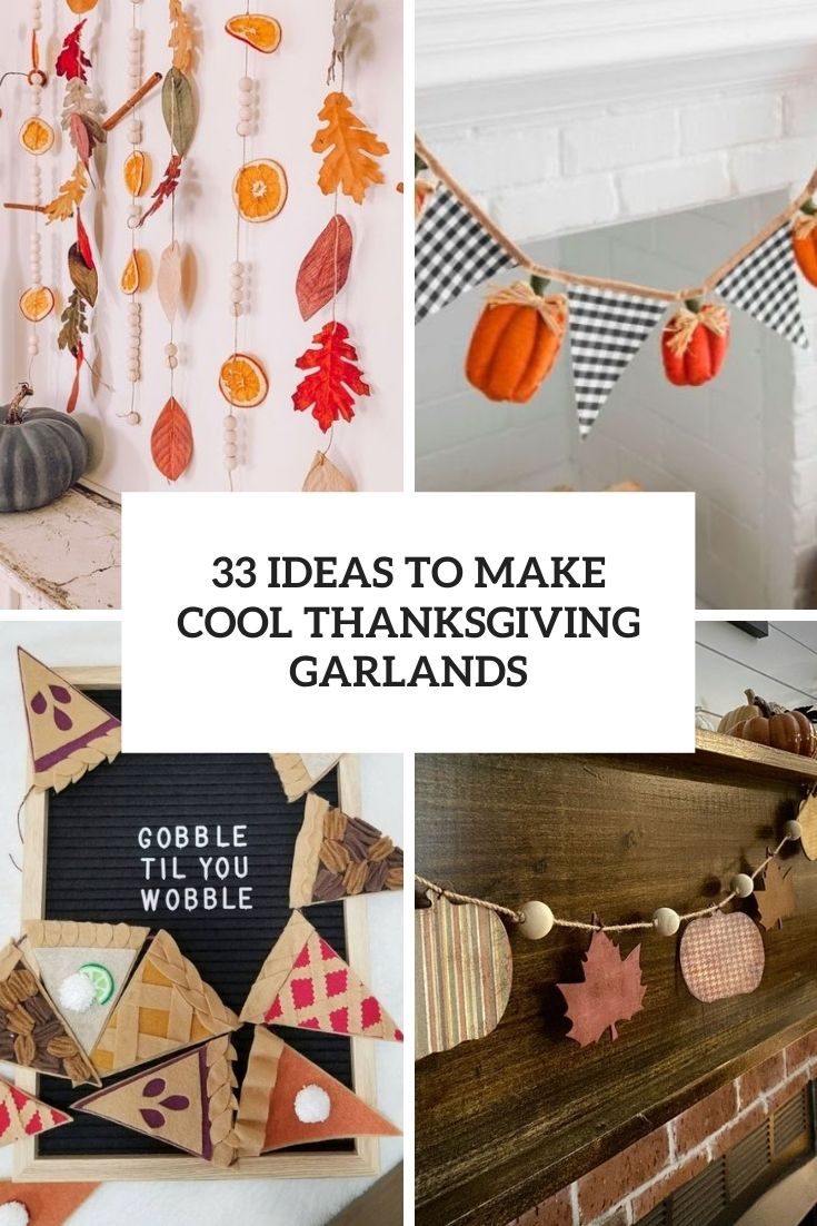 33 Ideas To Make Cool Thanksgiving Garlands