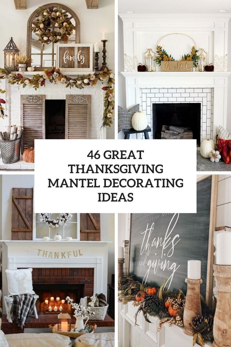 great thanksgiving mantel decorating ideas cover