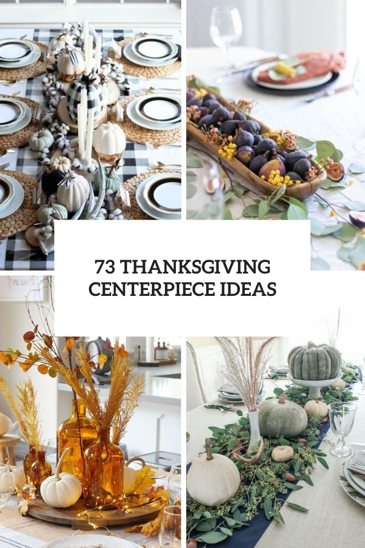 73 Thanksgiving Centerpiece Ideas
