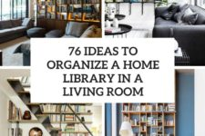 76 ideas to organize a home library in a living room cover