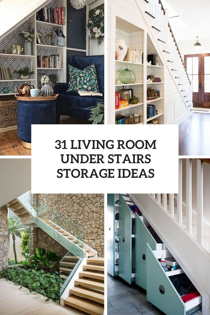 31 Living Room Under Stairs Storage Ideas
