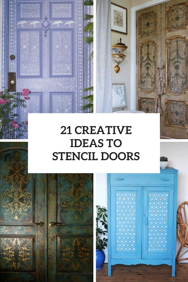 21 Creative Ideas To Stencil Doors