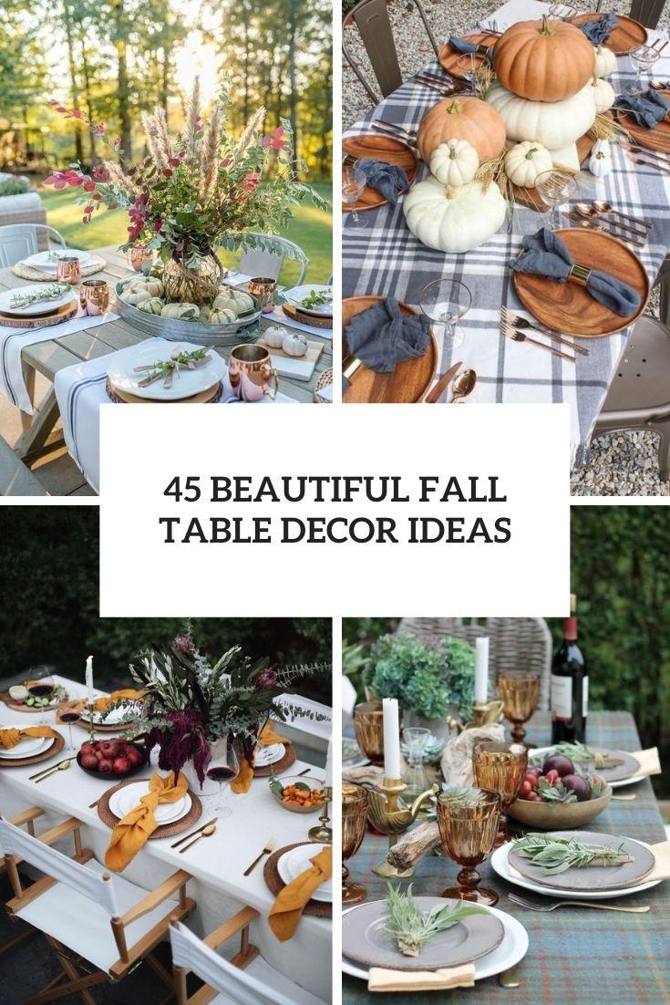 45 Beautiful Fall Table Décor Ideas
