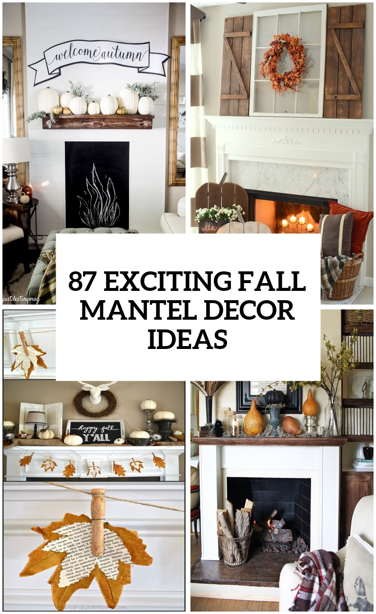 87 Exciting Fall Mantel Décor Ideas