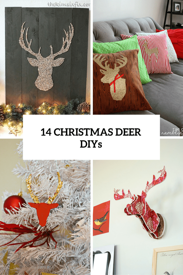 14 Fun DIY Deer Decorations For Christmas Décor