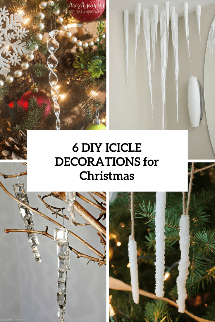 6 diy icicle decorations for christmas cover - Icicle Christmas Decorations