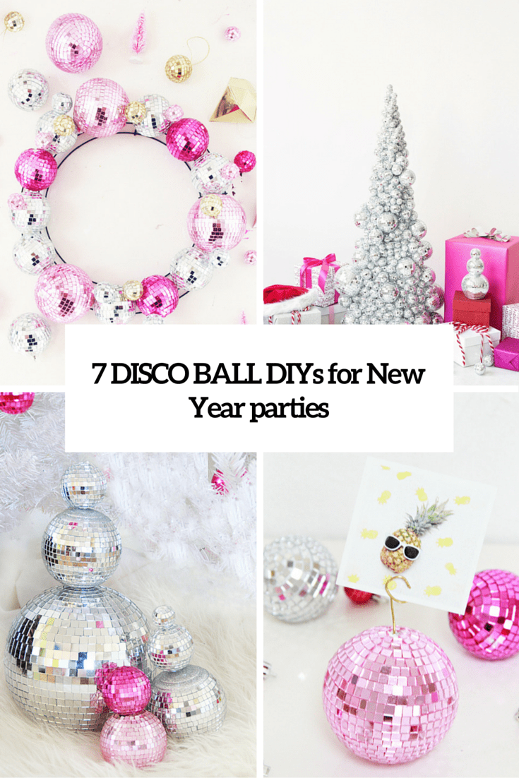 7 DIY Disco Ball Crafts For The Shiniest New Year Party
