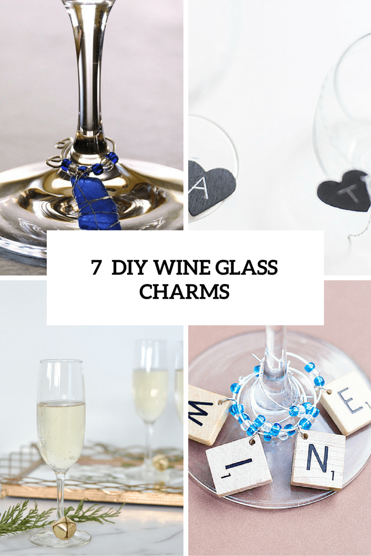7 Cute DIY Wine Glass Charms For Any Kind Of Party