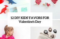 12-diy-kids-favors-for-valentines-day-cover
