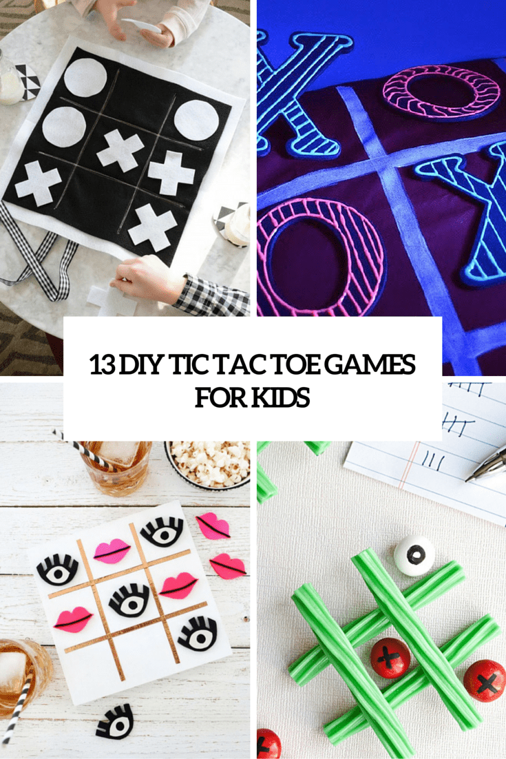 13 DIY Tic Tac Toe Games For Your Little Ones