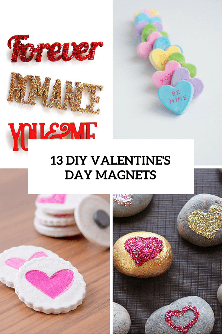 13 diy valentines' day magnets cvoer