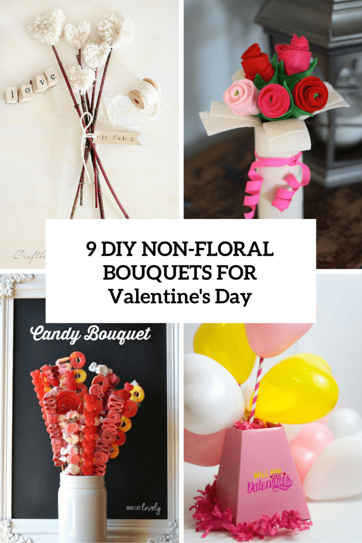 9 Cute DIY Non-Flower Valentine Bouquets