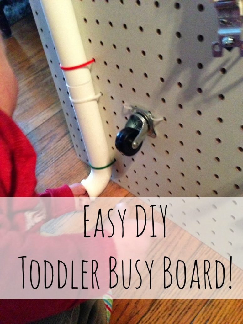 A busy board made of peg board is perfect if you make modifications in it later. (via myminiadventurer.com)