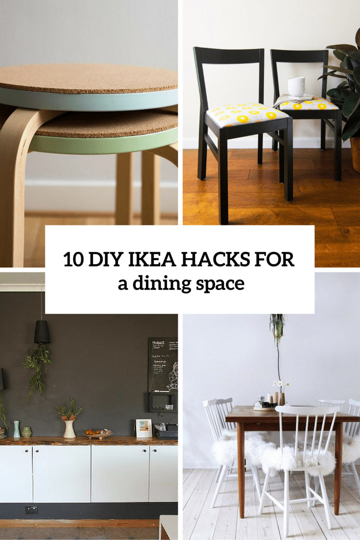 10 diy ikea hacks for a dining space cover