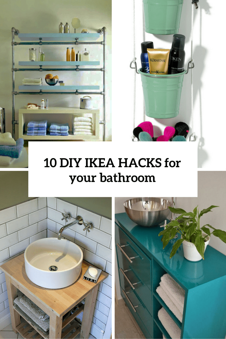 10 cool diy ikea hacks to make your bathroom comfy and for Bathroom designs diy