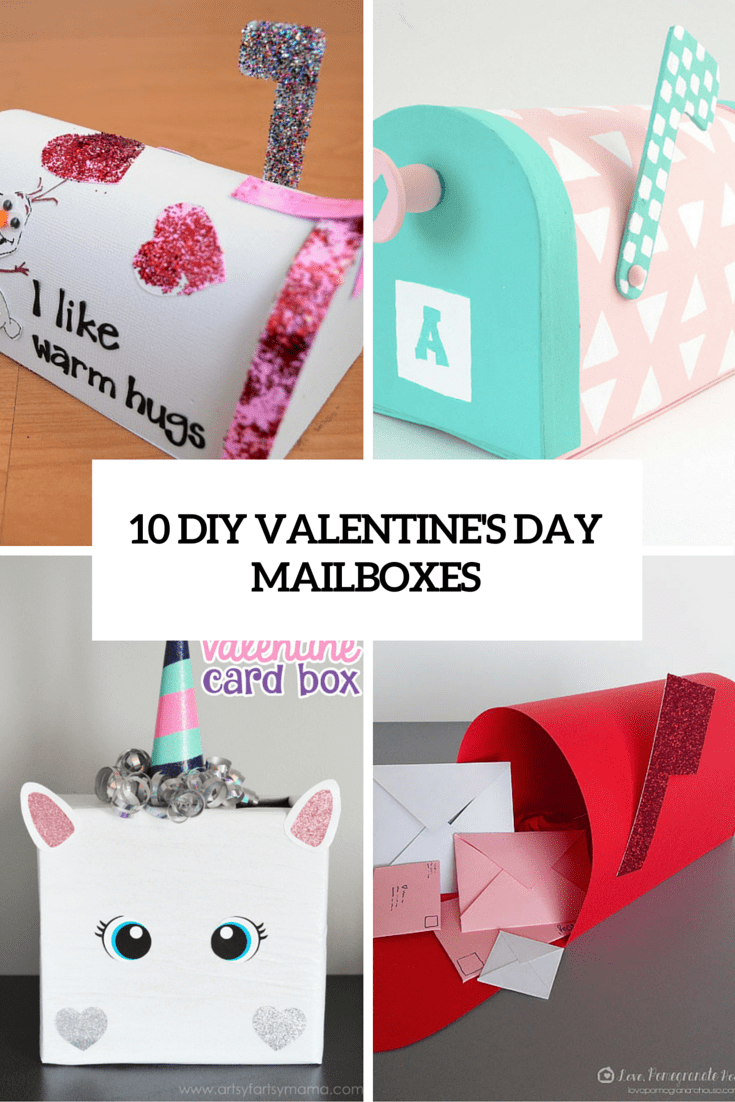 10 Cute DIY Valentine's Day Mailboxes For Kids - Shelterness