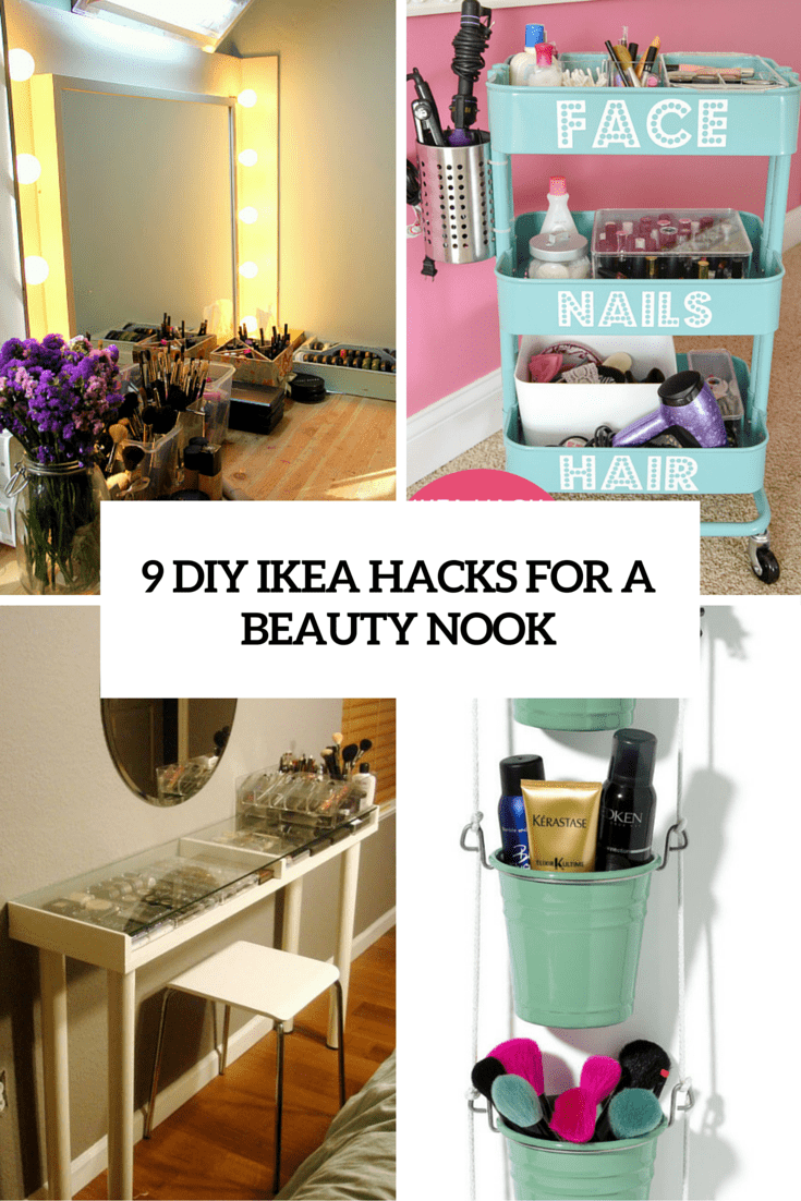 9 Awesome Diy Ikea Hacks For Your Beauty Nook Shelterness