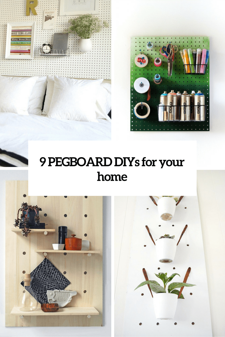 9 Practical And Eye-Catching Pegboard DIYs For Your Home