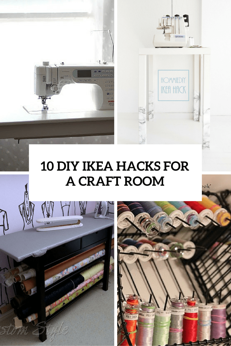 10 Awesome DIY IKEA Hacks For A Craft Room