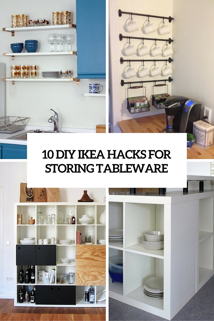 10 diy ikea hacks for storing tableware in your kitchen for Ikea storage cabinets kitchen