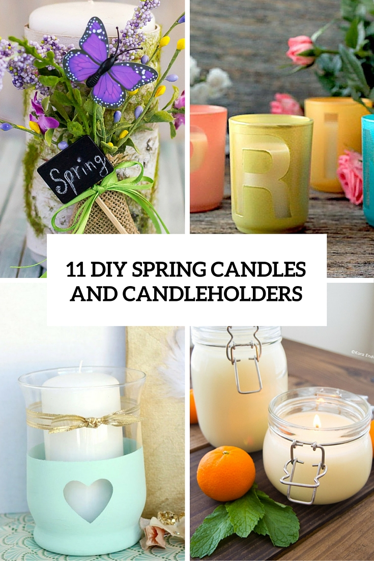 11 diy spring candles and candleholders cover - Diy Candle Holders