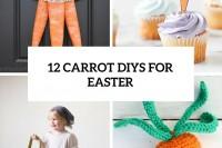 12-carrot-diys-for-easter-cover