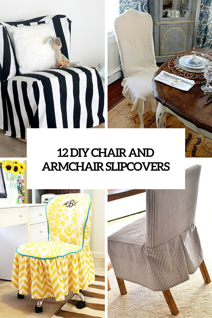 12 Diy Chair And Armchair Slipcovers Cover