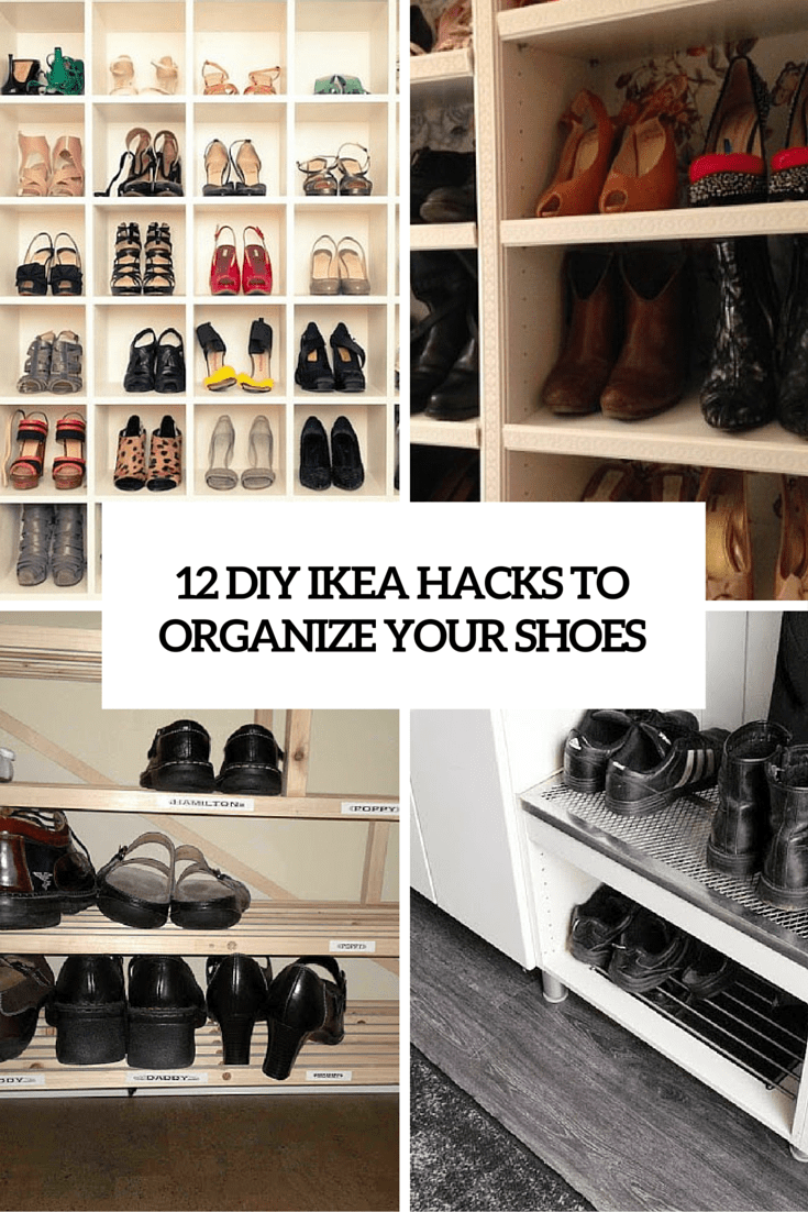 12 Awesome DIY IKEA Hacks For Shoes Organization