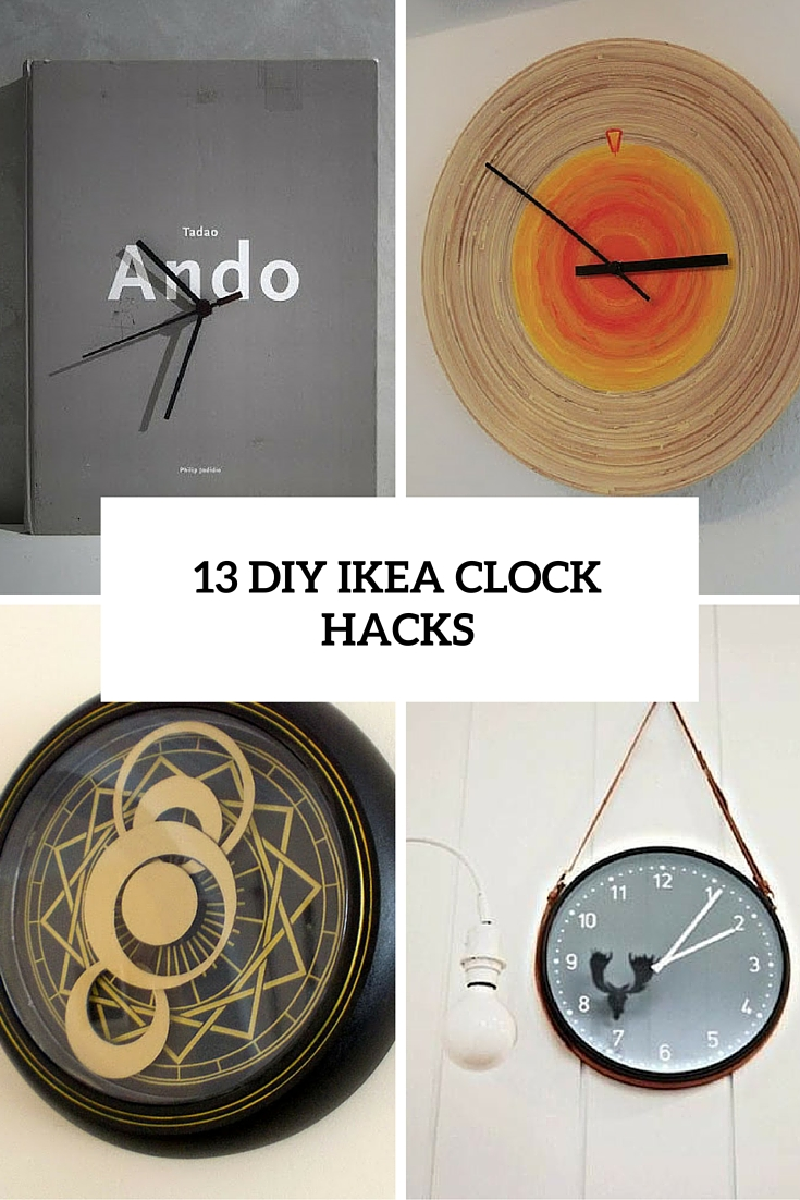 13 Chic DIY IKEA Clock Hacks That You'll Love