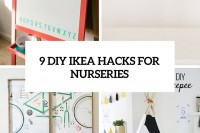 9-diy-ikea-hacks-for-nurseries-cover