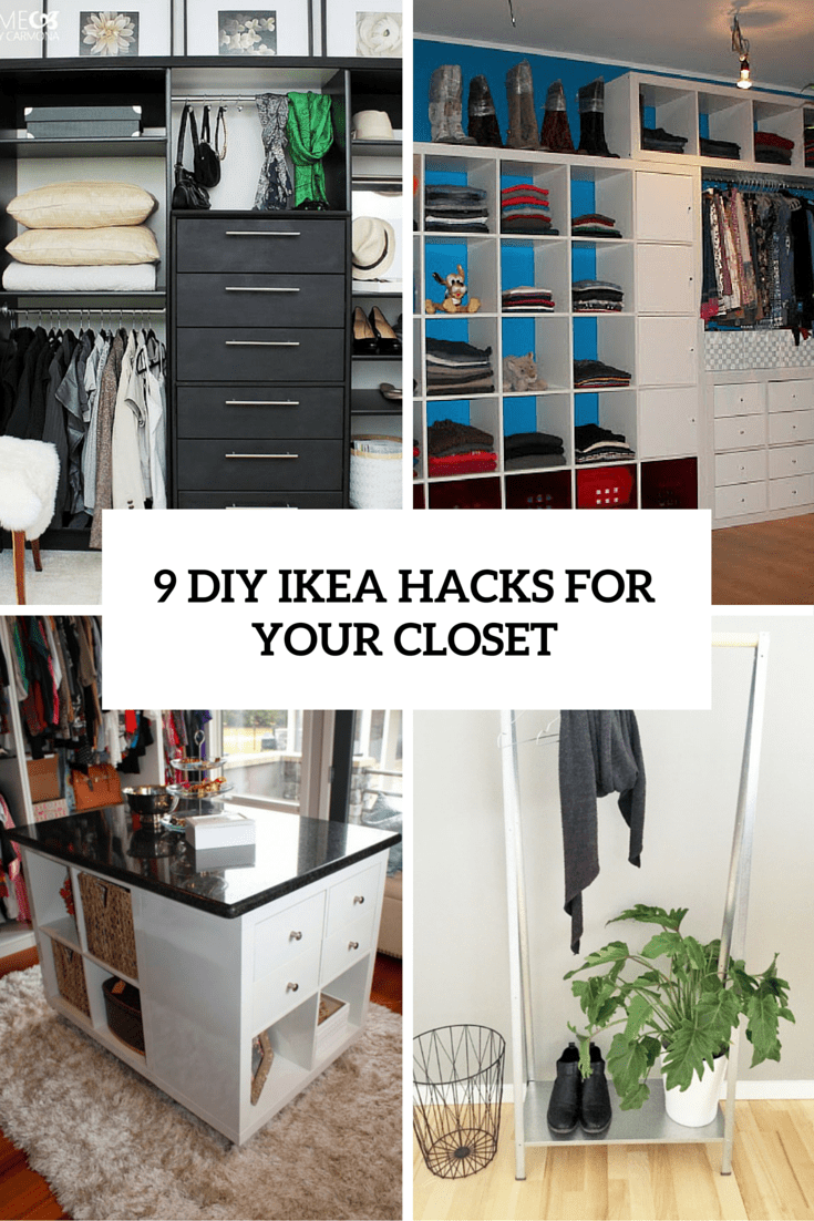 9 Cool And Easy DIY IKEA Hacks For Your Closet