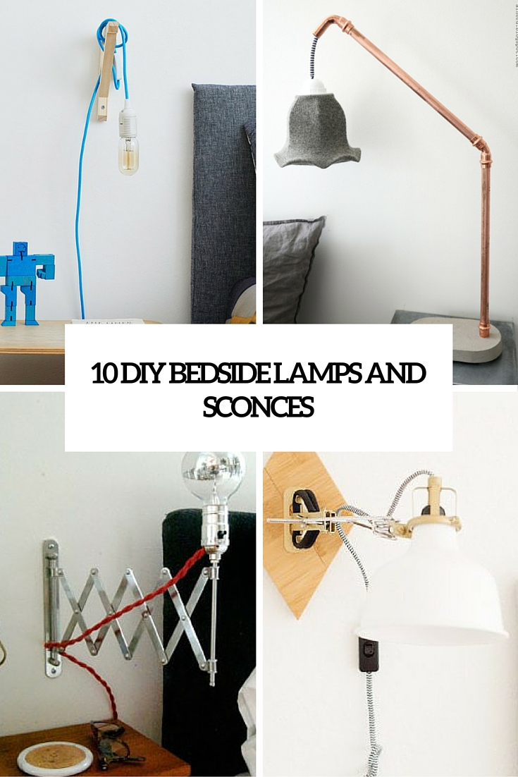 10 diy bedside lamps and sconces cover